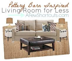 Potterybarn by Pottery Barn Inspired Living Room For Less A Few Shortcuts