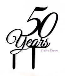 acrylic cake toppers 50 years acrylic cake topper happy birthday anniversary