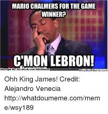 Mario Chalmers Meme - mario chalmers for the game winner c mon lebron brought by