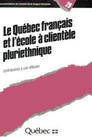 l 馗ole de la chambre syndicale de la couture parisienne le québec français et l école à clientèle pluriethnique