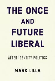 mark lilla u0027s book criticizes identity politics but falls short on