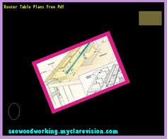 wood router table plans 205801 woodworking plans and projects