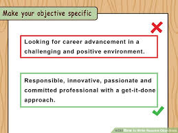 What An Objective In A Resume Should Say How To Write Resume Objectives With Examples Wikihow