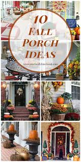 Fall Decorated Porches - 10 fall porch ideas porch decorating and fall decor