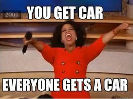 You Get A Car Meme - meme creator you get car everyone gets a car meme generator at