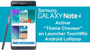 galaxy themes store apk samsung galaxy note 4 temas para launcher touchwiz theme chooser