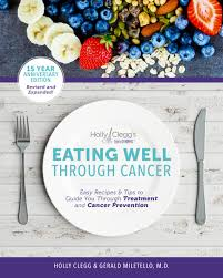 eating well thanksgiving eating well through cancer cookbook cancer patient cookbook