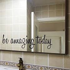 mirror decals home decor amazon com be amazing today quote mirror decal quotes vinyl wall