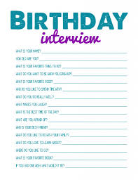 printable birthday interview for every birthday best activities