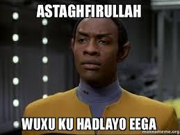 Astaghfirullah Meme - astaghfirullah wuxu ku hadlayo eega skeptical vulcan make a meme