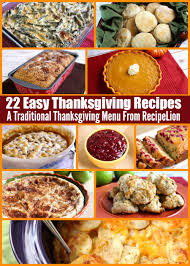 Traditional Thanksgiving Recipes 22 Easy Thanksgiving Recipes A Traditional Thanksgiving Menu From