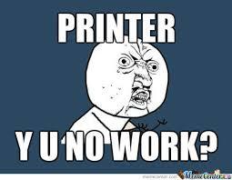 Printer Meme - printer by volle meme center
