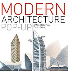 pop up house 5 e architect the modern architecture pop up book anton radevsky david sokol