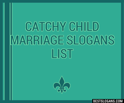 marriage slogans 30 catchy child marriage slogans list taglines phrases names 2018