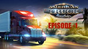 american truck simulator episode 1 visiting kenworth dealer