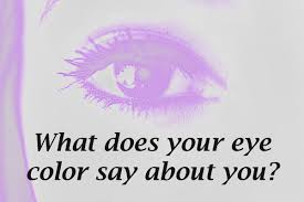 what does your eye color say about you color psychology