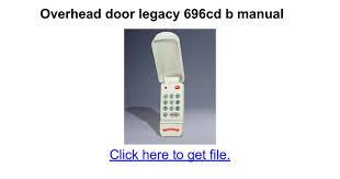 Overhead Door Manual Legacy Garage Door Opener 696cd B Wageuzi