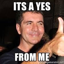 Simon Cowell Meme - simon cowell yes meme generator