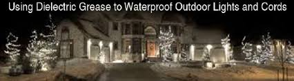 waterproof christmas light connections how to use stuf dielectric grease for waterproofing outdoor