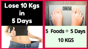 diet plan to lose 10kg weight fast in just 5 days quick weight