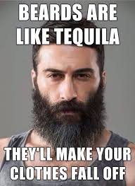 Tequila Meme - 50 funny beard memes that ll definitely make you laugh