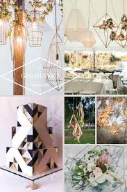 2017 Interior Design Trends My Predictions Swoon Worthy 2017 Wedding Trends Geometric Shapes And Suspended Lights