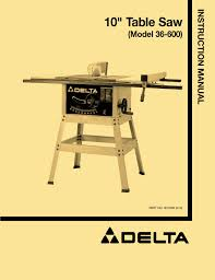 delta 10 inch contractor table saw delta 10 inch table saw manual best table decoration