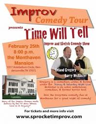 time will tell improv and sketch comedy show presented by sprocket