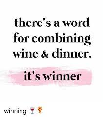 Fruit Salad For Dinner Meme - wine for dinner meme for best of the funny meme