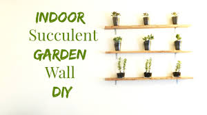 how to make an indoor succulent garden wall art diy minimalist