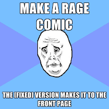 Make A Meme Comic - make a rage comic the fixed version makes it to the front page