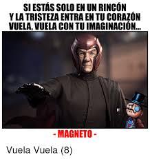 Magneto Meme - siestas solo en un rincon ylatristeza entra en tu corazon vuela