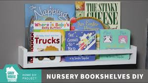 nursery bookshelves diy youtube