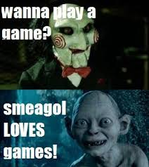 Smeagol Memes - wanna play a game