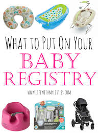 baby register what to put on your baby registry with my littles