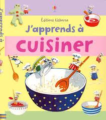 cuisiner avec ses enfants amazon fr j apprends a cuisiner angela wilkes stephen