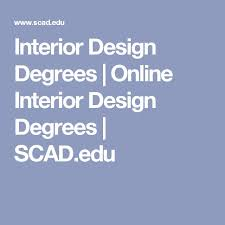 Interior Design Masters Degree by Best 25 Interior Design Degree Ideas On Pinterest Interior