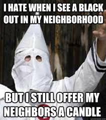 Racist Memes - friendly racist memes quickmeme