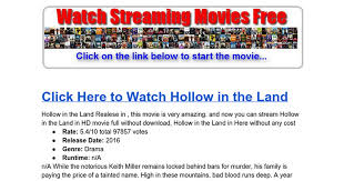 watch hollow in the land 2016 online streaming google docs