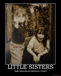 Sister Meme - this reminds me of me and my little sister meme by kelseyamoyer
