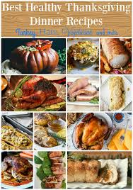 the best healthy thanksgiving dinner recipes food done light
