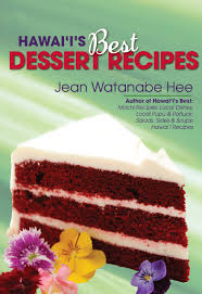 hawaii u0027s best local desserts jean hee 9781566475181 amazon com