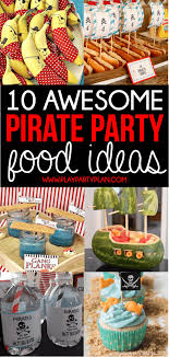 pirate party ideas the ultimate collection of pirate party ideas food decorations