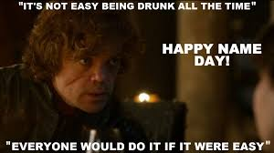 Game Of Thrones Birthday Meme - happy name day game of thrones birthday card game of thrones