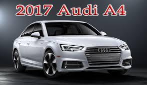 audi cars price 2017 audi a4 still starts 40 000 audi cars price