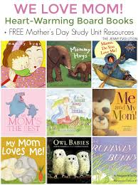 mothers day books heart warming children s board books about the evolution