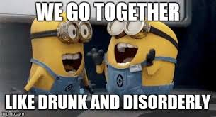 We Go Together Meme - excited minions meme imgflip