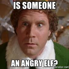 Angry Elf Meme - is someone an angry elf throne of lies elf meme generator