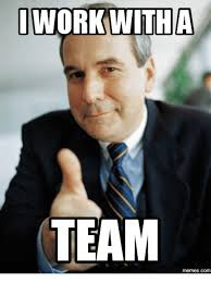 Team Memes - work with a team memescom working meme on me me
