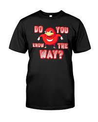 Hoodie Meme - do you know the way meme t shirt hoodie sweatshirt